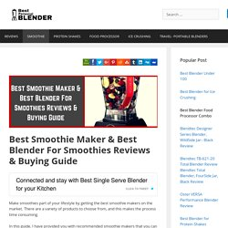 Best Blender For Smoothies Reviews & Buying Guide