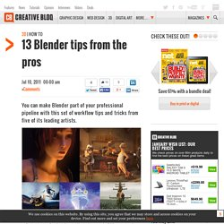 13 Blender tips from the pros