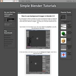 Simple Blender Tutorials: How to use background images in blender 2.5