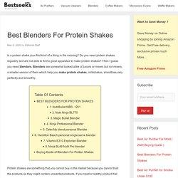 Best Blenders For Protein Shakes - Bestseeks
