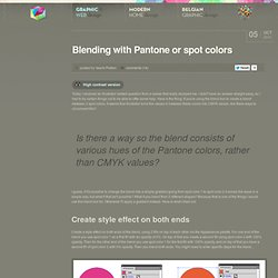 Blending with Pantone or spot colors