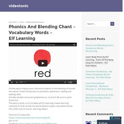 Phonics And Blending Chant – Vocabulary Words – Elf Learning