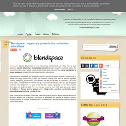 Blendspace: organiza y presenta tus materiales educativos