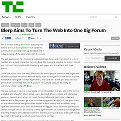 Blerp Aims To Turn The Web Into One Big Forum