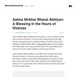 Aatma Nirbhar Bharat Abhiyan: A Blessing in the Hours of Distress