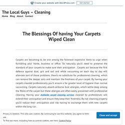 The Blessings Of having Your Carpets Wiped Clean