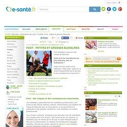Foot : blessures et traumatismes, e-sante.fr