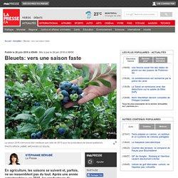LA PRESSE 26/06/16 Bleuets: vers une saison faste