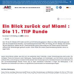 Ein Blick zurück auf Miami : Die 11. TTIP Runde