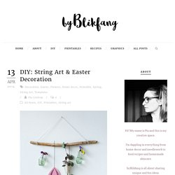 by Blikfang » DIY: String Art & Easter Decoration