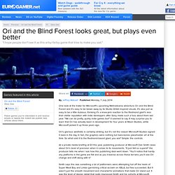 Ori and the Blind Forest looks great, but plays even better