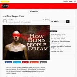 How Blind People Dream - Mingleweave.com