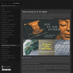 Blind With Camera » Photo Books by & for Blind