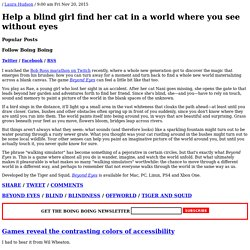 Help a blind girl find her cat in a world where you see without eyes / Offworld