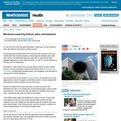 Blindness eased by historic stem cell treatment - health - 25 January 2012