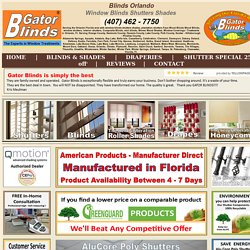 Blinds Orlando - 407-462-7750 - Gator Blinds® Orlando area