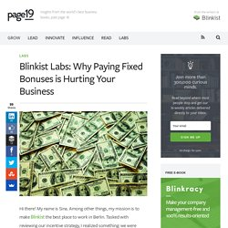 Why Paying Fixed Bonuses is Hurting Your Business