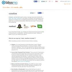 s curation philosophy | blissmo