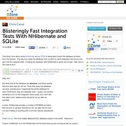 Blisteringly Fast Integration Tests With NHibernate and SQLite