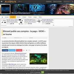 Blizzard Entertainment - Blizzard publie ses comptes : la page « WOW » se tourne