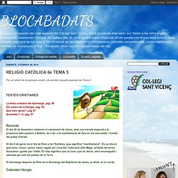 BLOCABADATS: RELIGIÓ CATÒLICA 6è TEMA 5