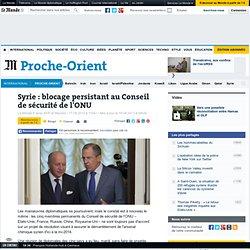 Syrie : blocage persistant au Conseil de sécurité de l'ONU