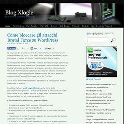 Come bloccare gli attacchi Brutal Force su Wordpress - Blog Xlogic