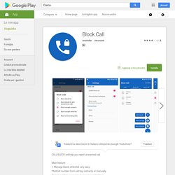 Block Call - App Android su Google Play