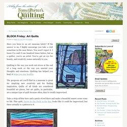 BLOCK Friday: Art Quilts