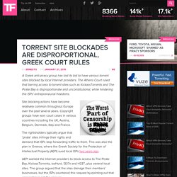 Torrent Site Blockades Are Disproportional, Greek Court Rules