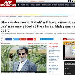 Blockbuster movie 'Kabali' will have 'crime does not pay' message added at the climax: Malaysian censor board