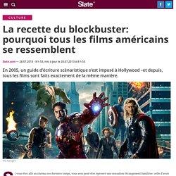 La recette du blockbuster: pourquoi tous les films américains se ressemblent