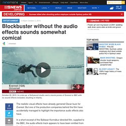 Blockbuster without the audio effects sounds somewhat comical