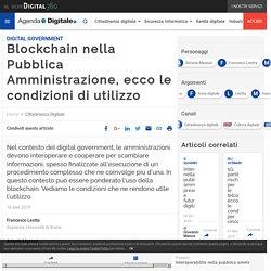 Blockchain nella Pubblica Amministrazione, ecco le condizioni di utilizzo