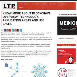 Know more about Blockchain: Overview, Technology, Application Areas and Use Cases