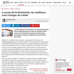 A cause de la blockchain, les auditeurs vont changer de métier