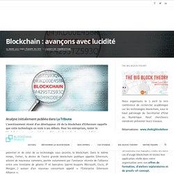 Blockchain : avançons avec lucidité – Blockchain France