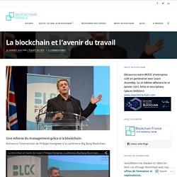 La blockchain et l'avenir du travail – Blockchain France
