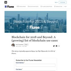Blockchain for 2018 and Beyond: A (growing) list of blockchain use cases