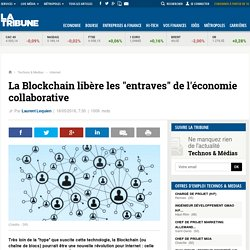 """La Blockchain libère les """"entraves"""" de l'économie collaborative"""