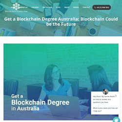Obtain Blockchain Degree Australia