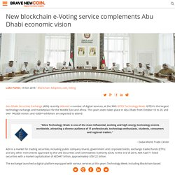 New blockchain e-Voting service complements Abu Dhabi economic vision