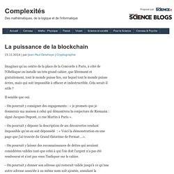 La puissance de la blockchain - Scilogs.fr :Complexités