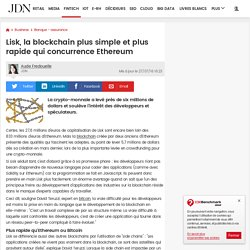 Lisk, la blockchain plus simple et plus rapide qui concurrence Ethereum