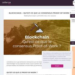 Blockchain – Qu'est-ce que le consensus Proof-of-Work ?