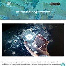 Blockchain Collective Explains Blockchain vs Cryptocurrency