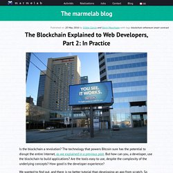 The Blockchain Explained to Web Developers, Part 2: In Practice