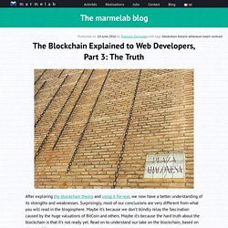 The Blockchain Explained to Web Developers, Part 3: The Truth