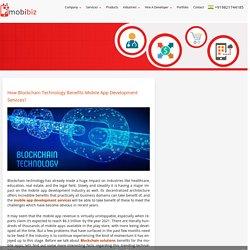 How Blockchain Technology Benefits Mobile App Development Services?