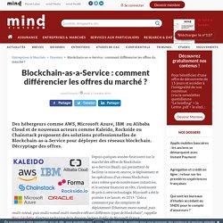 Blockchain-as-a-Service : comment différencier les offres du marché ?